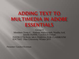 Adding text to multimedia in adobe essentials
