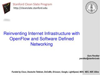 Reinventing Internet Infrastructure with  OpenFlow  and Software Defined Networking