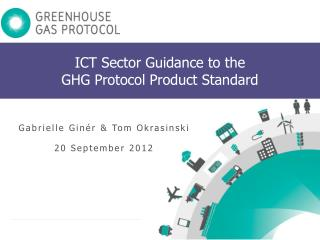 ICT Sector Guidance to the GHG  Protocol  Product  Standard