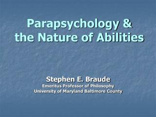 Parapsychology &  the Nature of Abilities