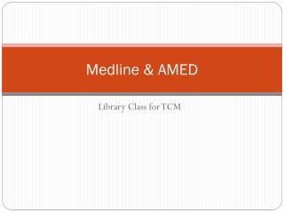 Medline & AMED