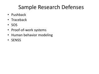 Sample Research  Defenses
