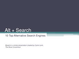 Alt + Search