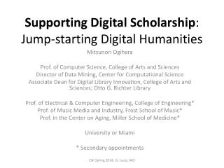 Supporting Digital Scholarship : Jump-starting Digital Humanities