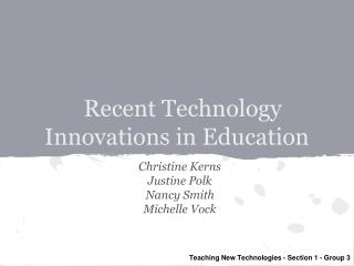 Recent Technology Innovations in Education