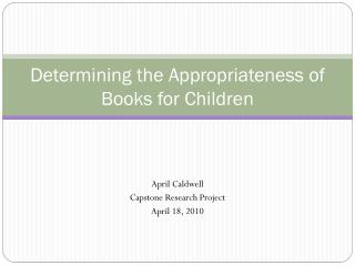 Determining the Appropriateness of Books for Children