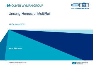 Unsung Heroes of MultiRail