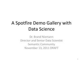 A Spotfire Demo Gallery with Data Science