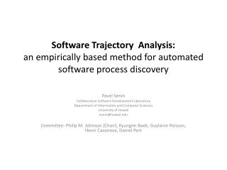 Software Trajectory  Analysis: an empirically based method for automated software process discovery