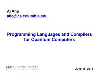 Programming Languages and Compilers for Quantum Computers