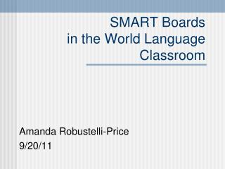 SMART Boards in the World Language Classroom