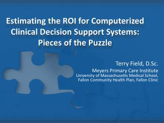 Estimating the ROI for Computerized Clinical Decision Support Systems: Pieces of the Puzzle