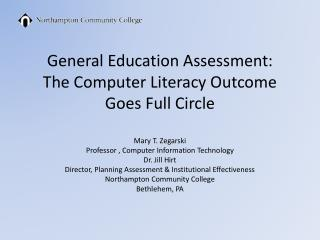 General  Education Assessment:  The  Computer Literacy Outcome Goes Full Circle