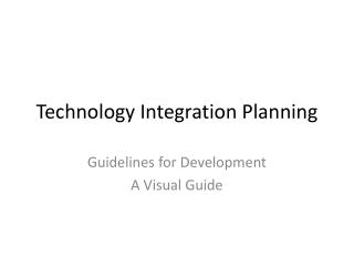 Technology Integration Planning