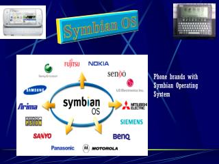 Phone brands with  Symbian  Operating System