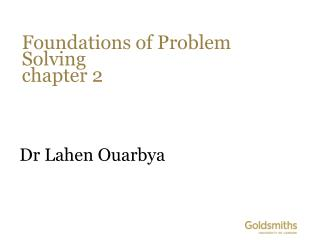 Foundations of Problem  Solving chapter 2