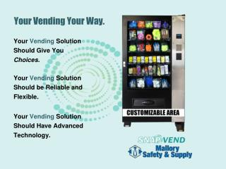 Your Vending Your Way.