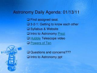 Astronomy Daily Agenda: 01/13/11