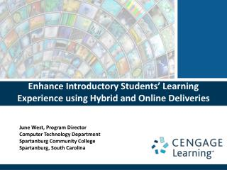 Enhance Introductory Students' Learning Experience using Hybrid and Online Deliveries