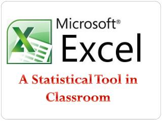 A Statistical Tool in Classroom