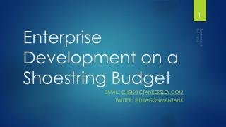 Enterprise Development on a Shoestring Budget