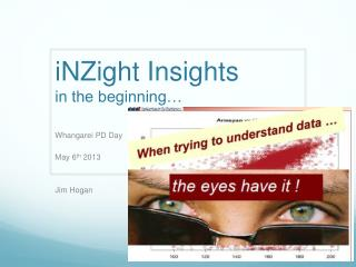 iNZight  Insights in the beginning…