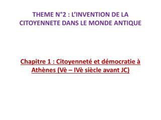 theme n 2 : l invention de la citoyennete dans le monde antique