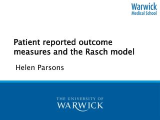 Patient reported outcome measures and the Rasch model