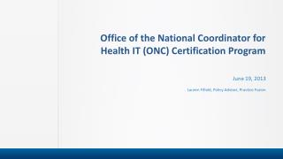 Office of the National Coordinator for Health IT (ONC) Certification Program