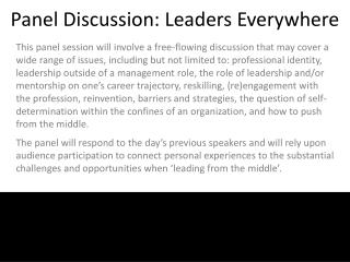 Panel Discussion: Leaders Everywhere