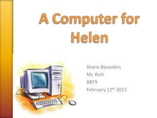 A Computer for Helen