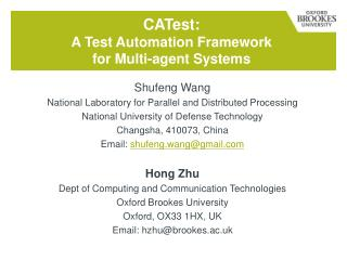 CAT est :  A Test Automation Framework  for Multi-agent Systems
