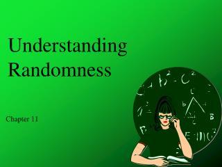 Understanding Randomness