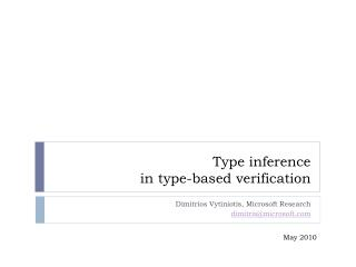 Type inference  in type-based verification