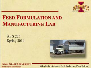 Feed Formulation and Manufacturing Lab