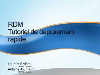 RDM Tutoriel  de  déploiement rapide