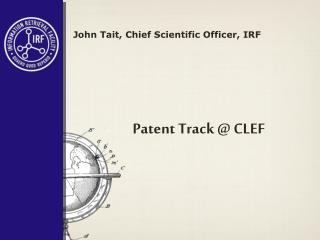 Patent Track @ CLEF