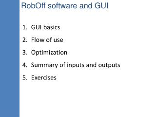 RobOff software and GUI
