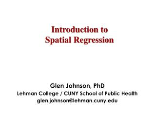 Introduction to  Spatial Regression