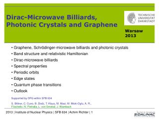 Dirac- Microwave Billiards ,  Photonic  Crystals  and Graphene