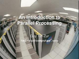 An Introduction to  Parallel Processing