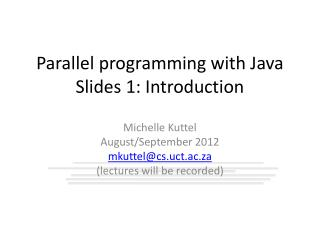 Parallel programming with Java Slides 1: Introduction