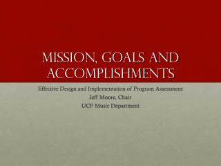 Mission, Goals and Accomplishments