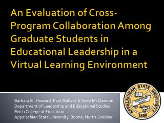 An Evaluation of Cross-Program Collaboration Among Graduate Students in Educational Leadership in a Virtual Learning En