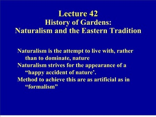 lecture 42  history of gardens: naturalism and the eastern tradition