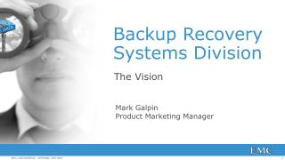 Backup Recovery Systems Division