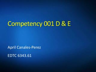 Competency 001 D & E