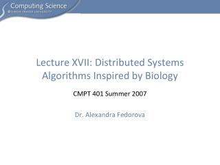Lecture XVII:  Distributed Systems Algorithms Inspired by Biology