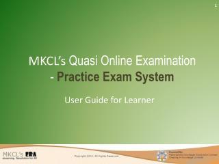 MKCL's  Quasi Online Examination -  Practice Exam System