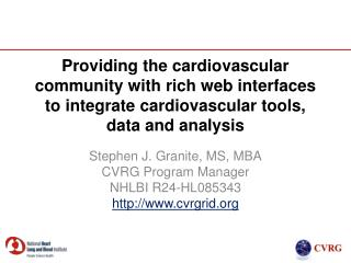 Providing the cardiovascular community with rich web interfaces to integrate cardiovascular tools, data and analysis